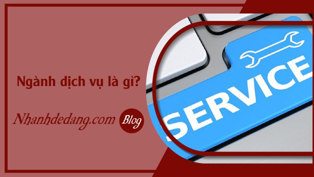 Ngành dịch vụ là gì?